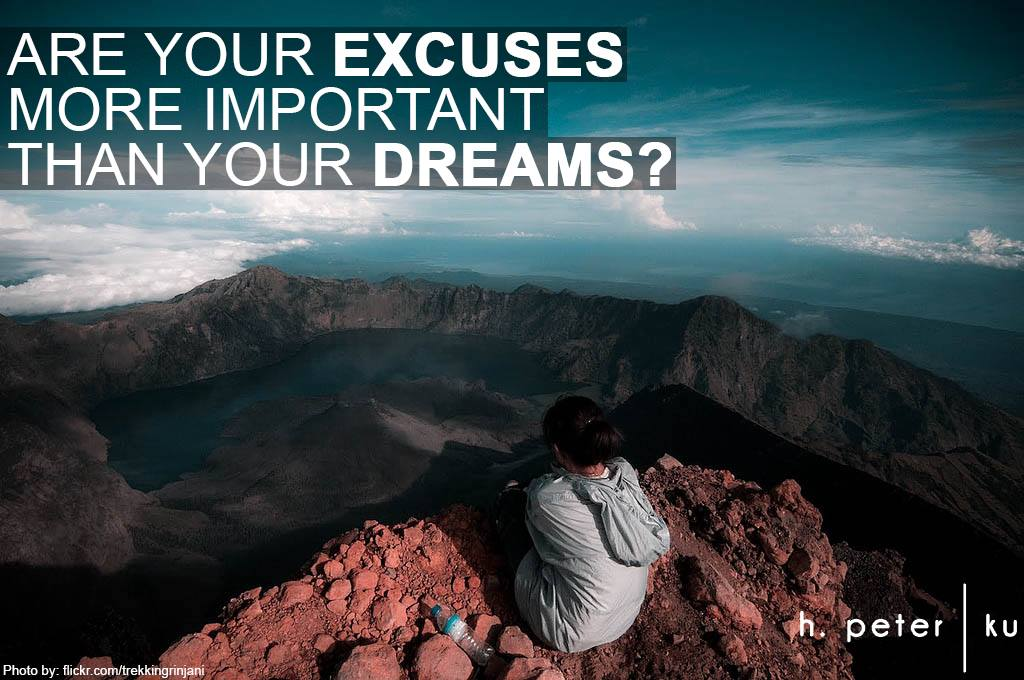 Are-your-excuses-more-important-than-your-dreams