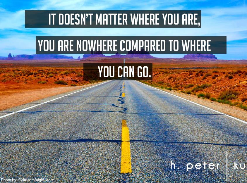 It-doesnt-matter-where-you-are-you-are-nowhere-compared-to-where-you-can-go