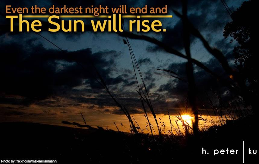 Even-the-darkest-night-will-end-and-the-sun-will-rise