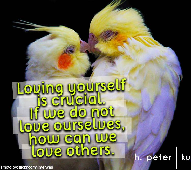 Loving-yourself-is-crucial-if-we-do-not-love-ourselves-how-can-we-love-others